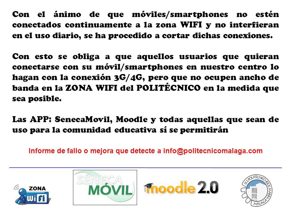 Con el ánimo de que móviles/smartphones no estén conectados continuamente a la zona WIFI y no interfieran en el uso diario, se ha procedido a cortar dichas conexiones.