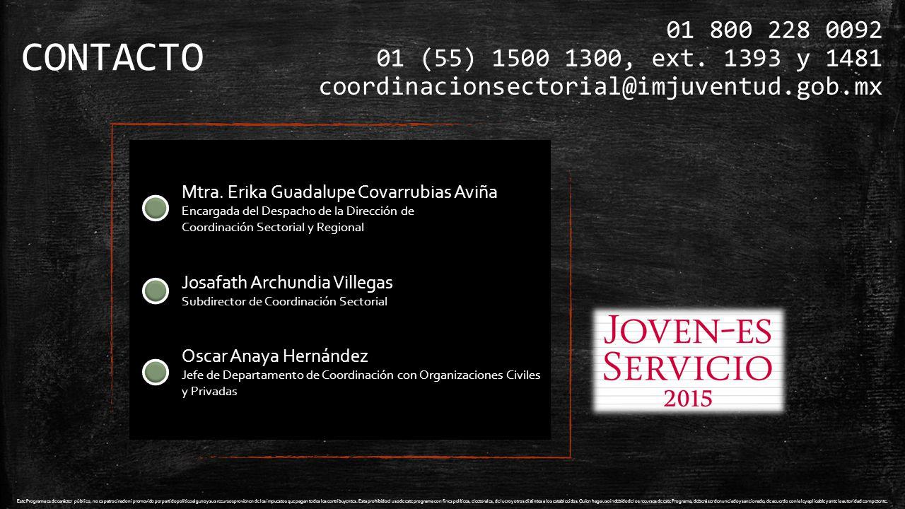 CONTACTO 01 800 228 0092 01 (55) 1500 1300, ext.
