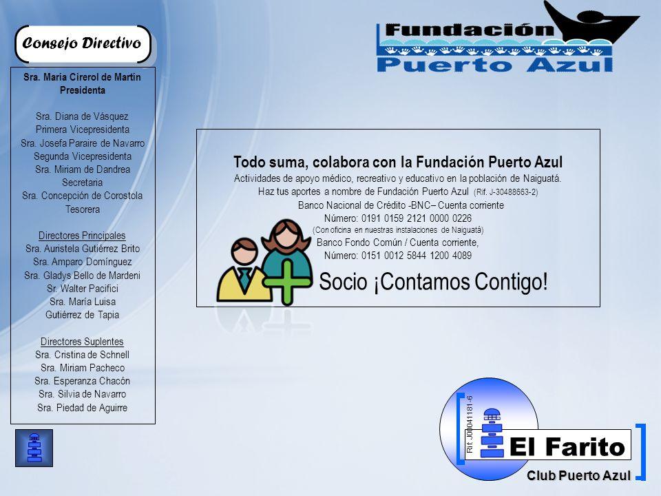 Rif: J00041181-6 Club Puerto Azul El Farito Consejo Directivo Sra.