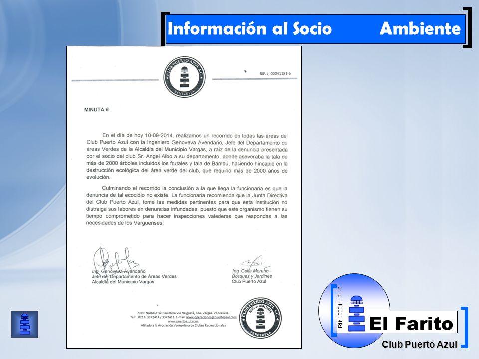 Rif: J00041181-6 Club Puerto Azul El Farito Información al Socio Ambiente