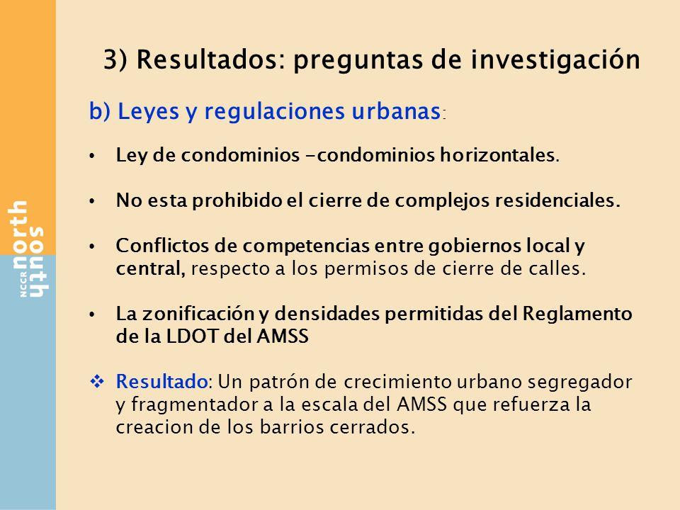 3) Resultados: preguntas de investigación b) Leyes y regulaciones urbanas : Ley de condominios -condominios horizontales.