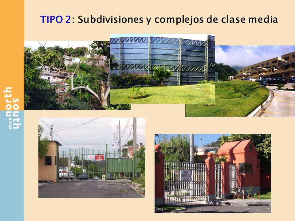 TIPO 2: Subdivisiones y complejos de clase media