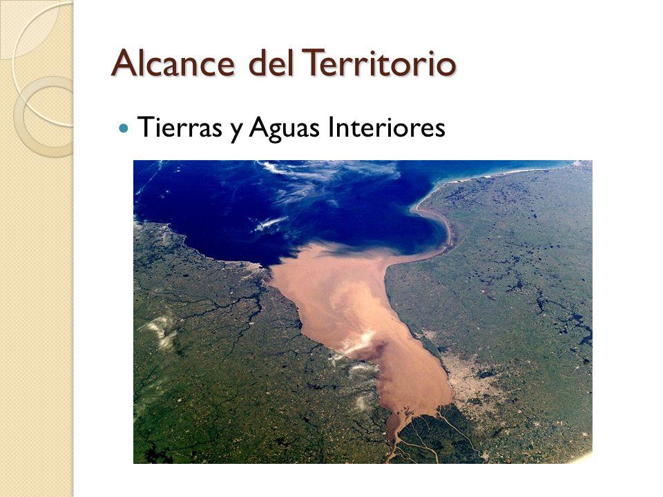 Alcance del Territorio Tierras y Aguas Interiores
