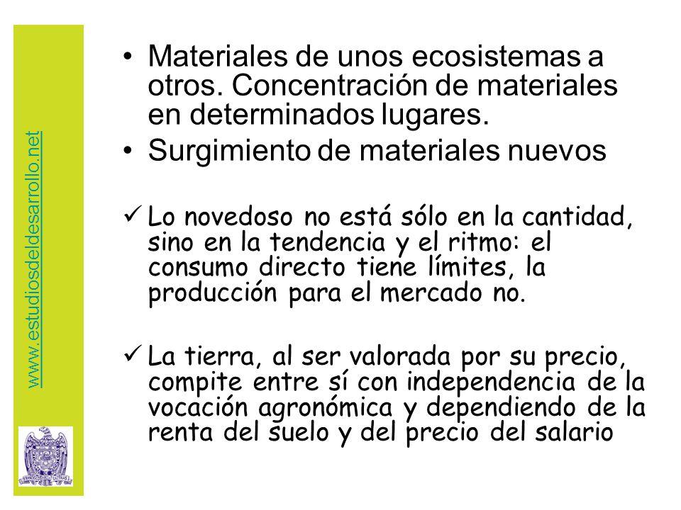 Materiales de unos ecosistemas a otros. Concentración de materiales en determinados lugares.