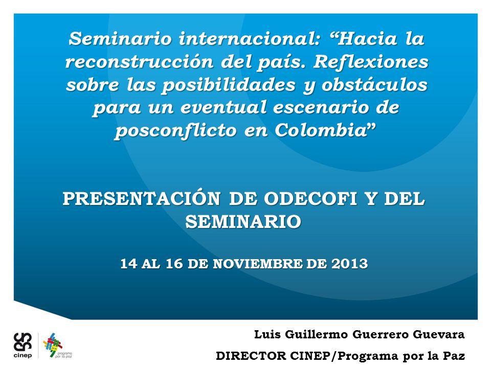 Seminario internacional: Hacia la reconstrucción del país.