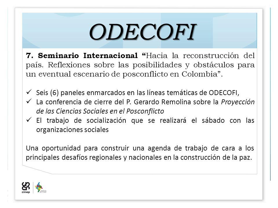 ODECOFI 7. Seminario Internacional Hacia la reconstrucción del país.