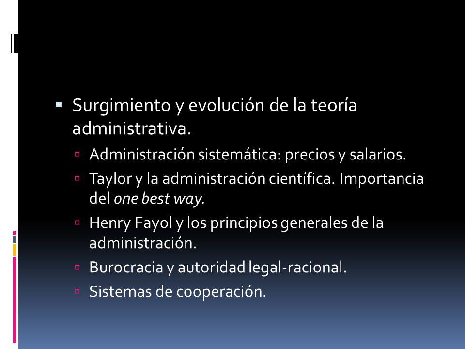  Surgimiento y evolución de la teoría administrativa.
