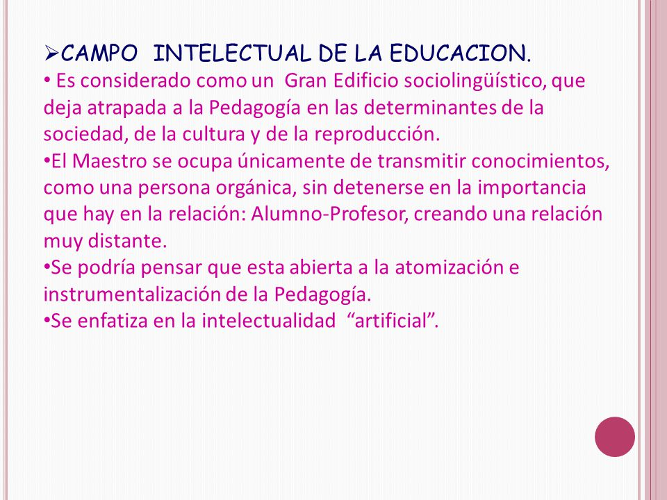  CAMPO INTELECTUAL DE LA EDUCACION.