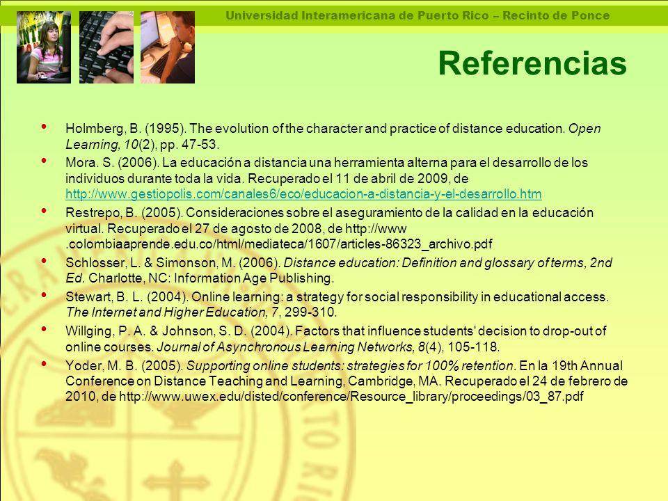 Universidad Interamericana de Puerto Rico – Recinto de Ponce Referencias Holmberg, B.