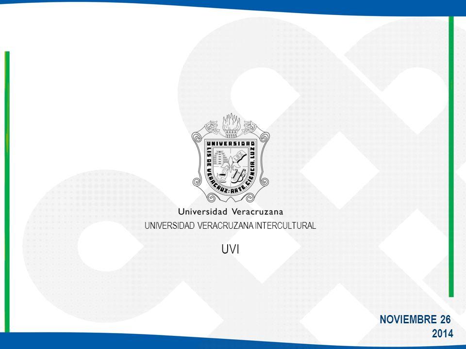 NOVIEMBRE 26 2014 UNIVERSIDAD VERACRUZANA INTERCULTURAL UVI