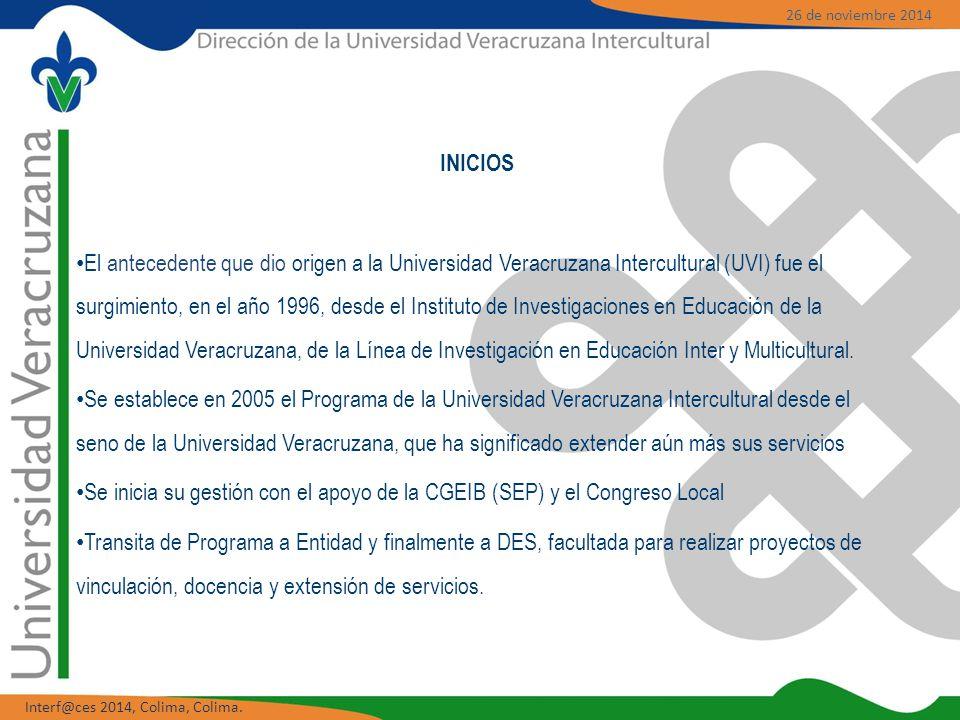 INICIOS El antecedente que dio origen a la Universidad Veracruzana Intercultural (UVI) fue el surgimiento, en el año 1996, desde el Instituto de Investigaciones en Educación de la Universidad Veracruzana, de la Línea de Investigación en Educación Inter y Multicultural.