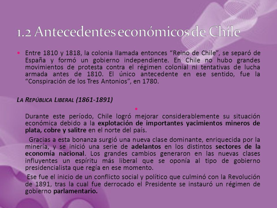 Entre 1810 y 1818, la colonia llamada entonces Reino de Chile , se separó de España y formó un gobierno independiente.
