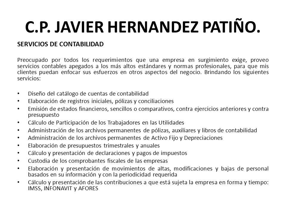 C.P. JAVIER HERNANDEZ PATIÑO.