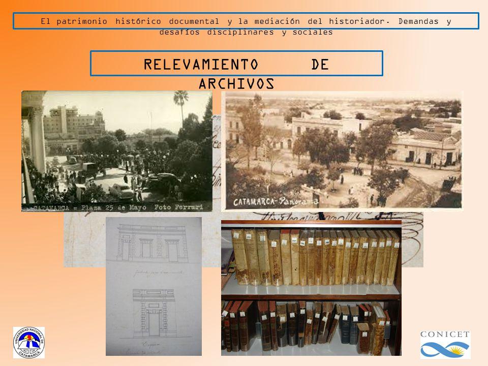 El patrimonio histórico documental y la mediación del historiador.