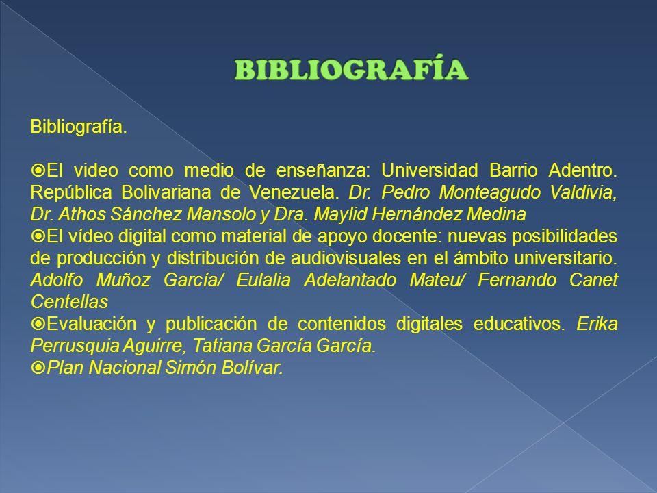 Bibliografía.  El video como medio de enseñanza: Universidad Barrio Adentro.