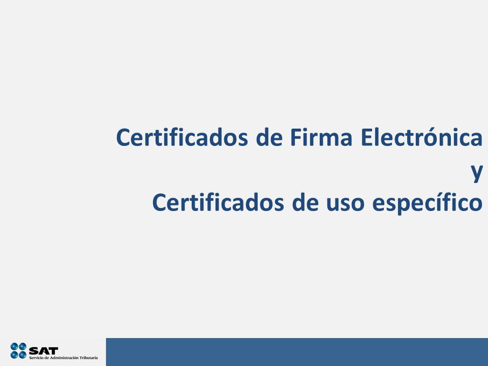 Certificados de Firma Electrónica y Certificados de uso específico