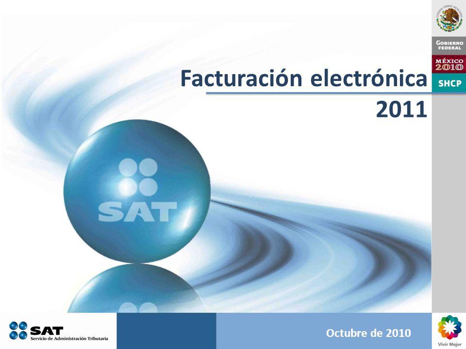 Octubre de 2010 Facturación electrónica 2011