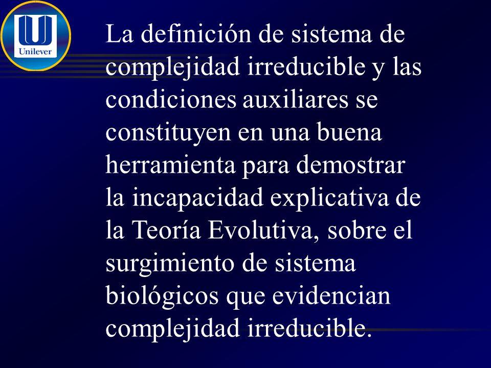 La definición de sistema de complejidad irreducible y las condiciones auxiliares se constituyen en una buena herramienta para demostrar la incapacidad explicativa de la Teoría Evolutiva, sobre el surgimiento de sistema biológicos que evidencian complejidad irreducible.