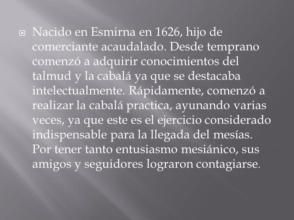  Nacido en Esmirna en 1626, hijo de comerciante acaudalado.