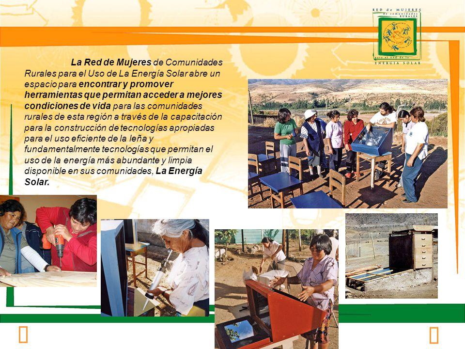 El surgimiento de la Red de Mujeres de Comunidades Rurales para el Uso de la Energía Solar, busca contribuir al desarrollo rural de la región de Coquimbo, asumiendo un rol articulador en perspectiva de favorecer un proceso de creciente autonomía de las distintas organizaciones que forman parte de esta Red y de aquellas que se están integrando.