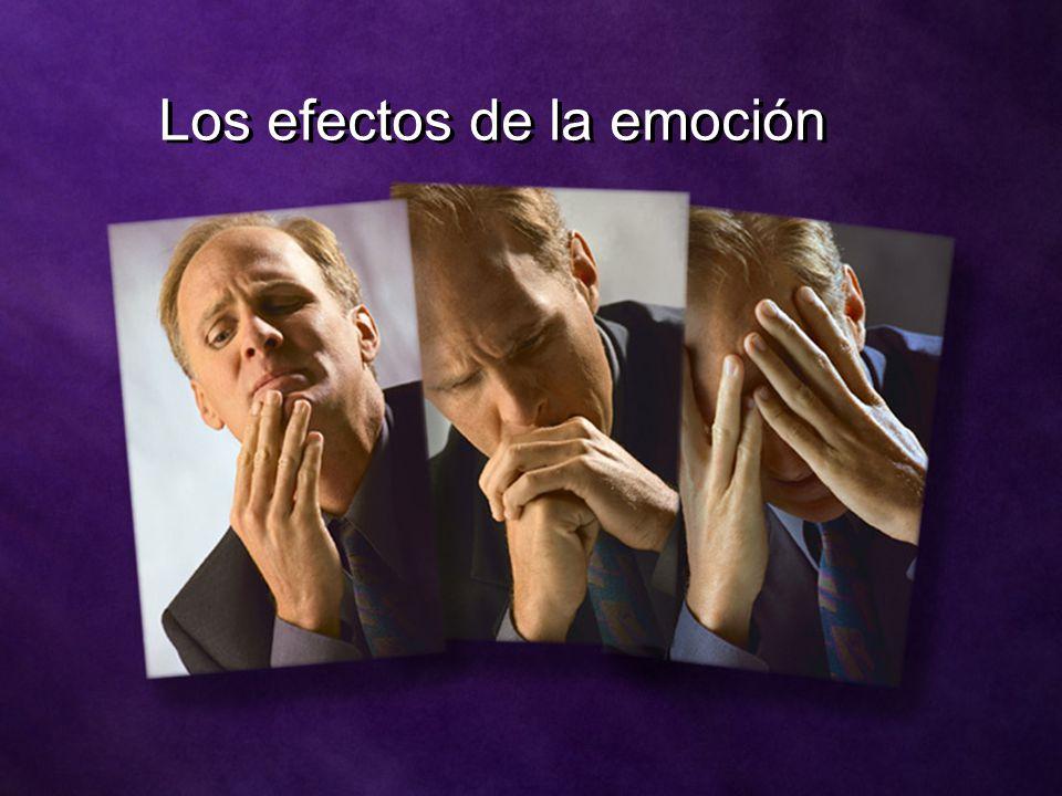 Los efectos de la emoción