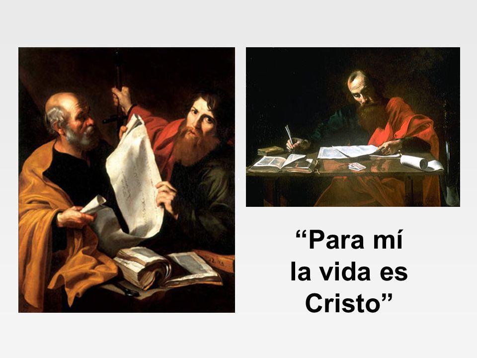 Para mí la vida es Cristo