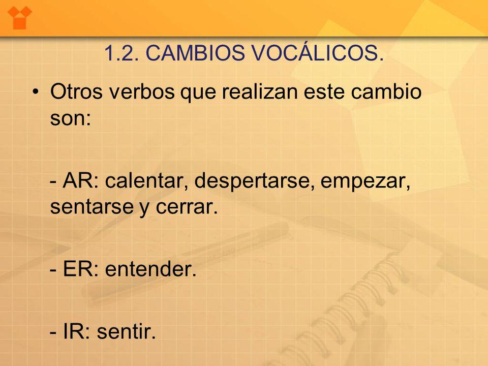 1.2. CAMBIOS VOCÁLICOS.