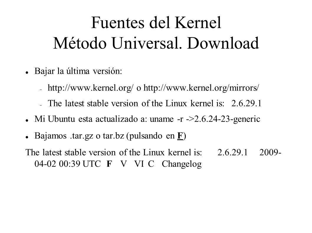 Fuentes del Kernel Método Universal.
