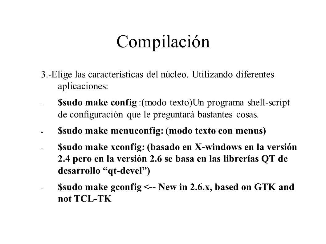 Compilación 3.-Elige las características del núcleo.