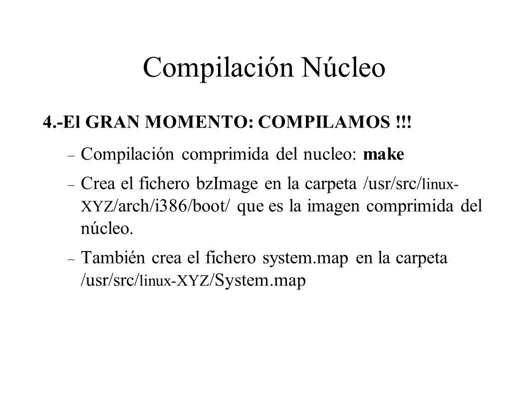 Compilación Núcleo 4.-El GRAN MOMENTO: COMPILAMOS !!.