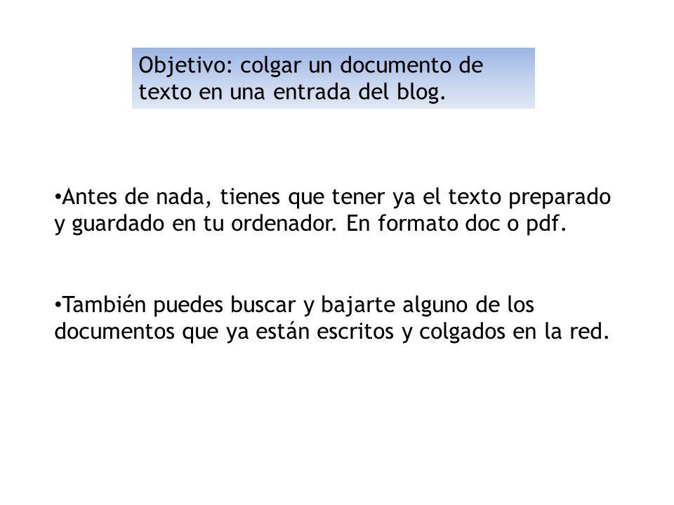 Objetivo: colgar un documento de texto en una entrada del blog.