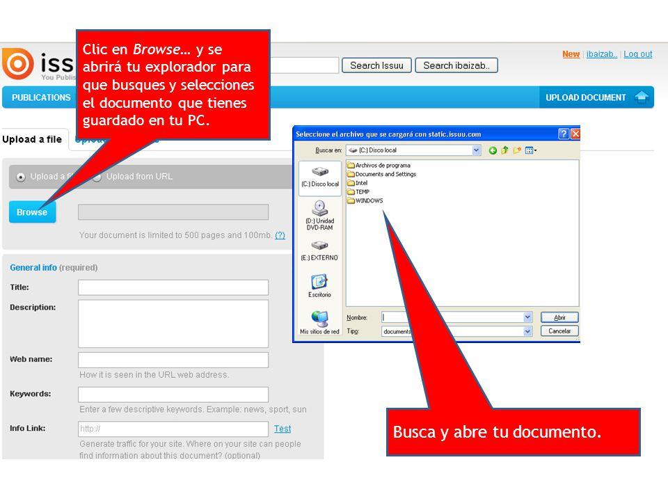 Clic en Browse… y se abrirá tu explorador para que busques y selecciones el documento que tienes guardado en tu PC.