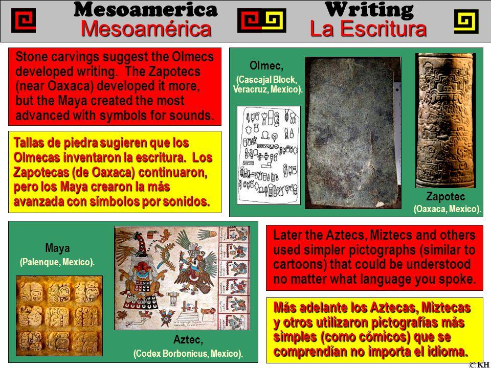 MesoaméricaLa Escritura Mesoamerica Writing MesoaméricaLa Escritura Tallas de piedra sugieren que los Olmecas inventaron la escritura.