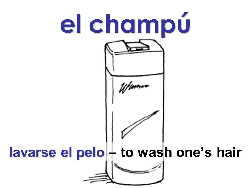 el champú lavarse el pelo lavarse el pelo – to wash one's hair