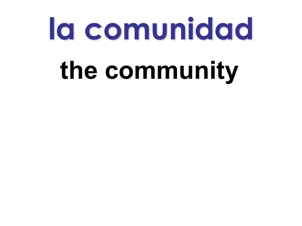 la comunidad the community