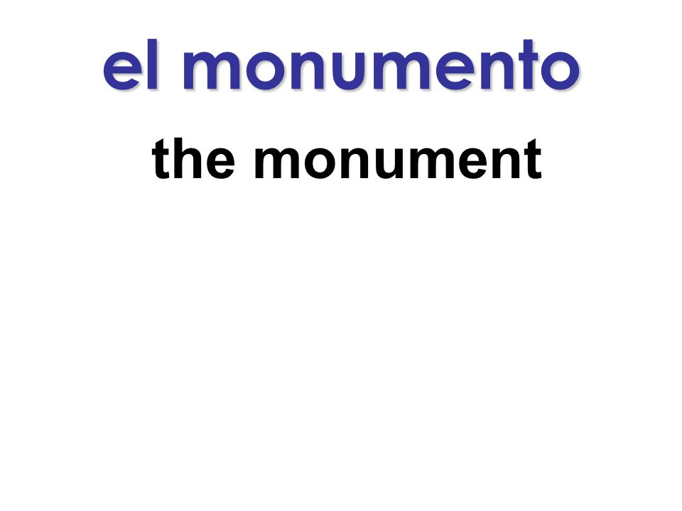 el monumento the monument