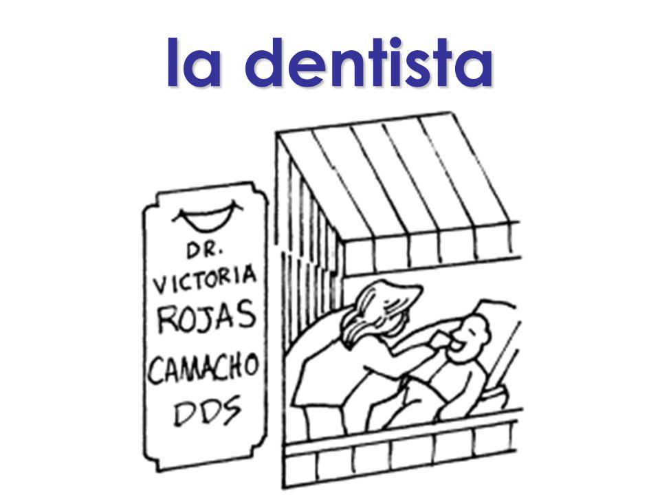 la dentista