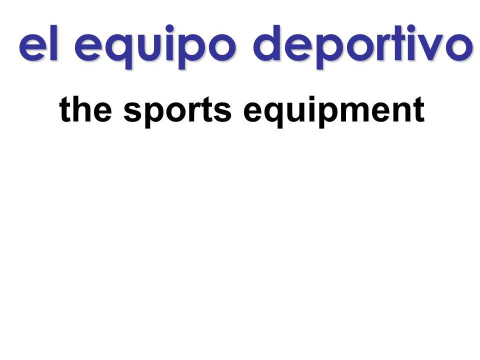 el equipo deportivo the sports equipment
