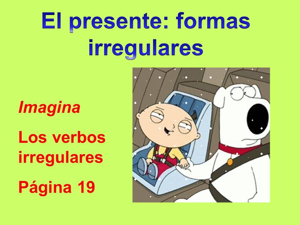 Imagina Los verbos irregulares Página 19