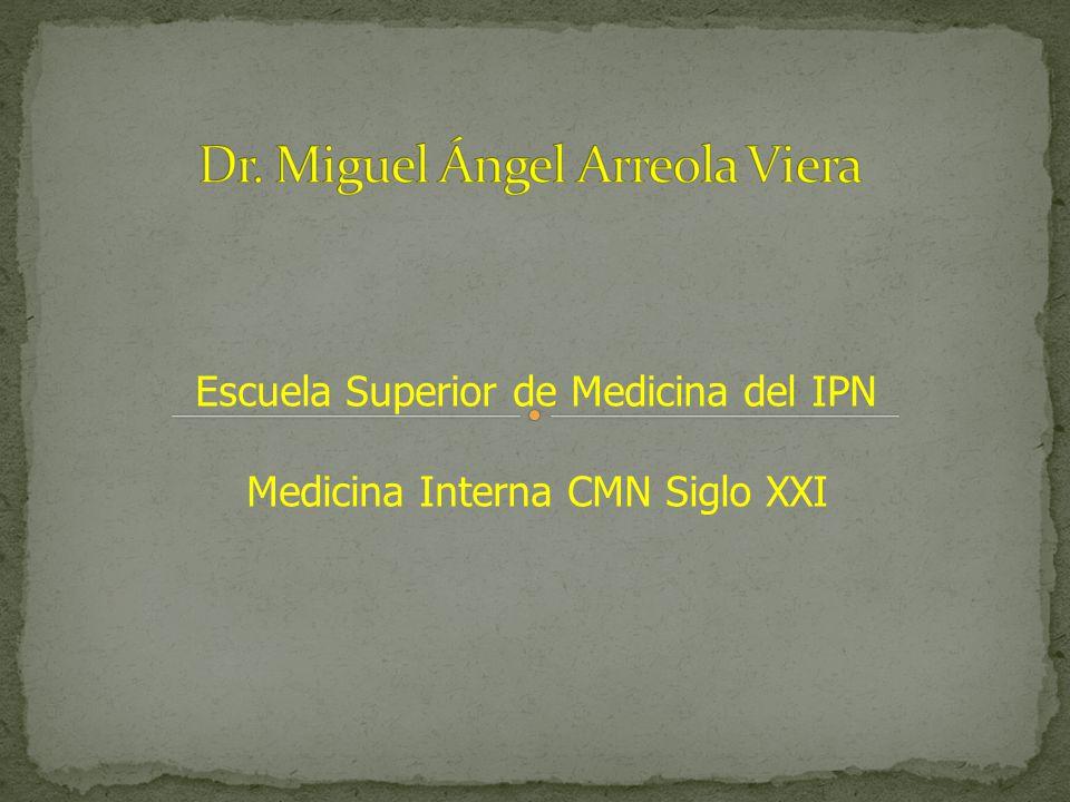 Escuela Superior de Medicina del IPN Medicina Interna CMN Siglo XXI