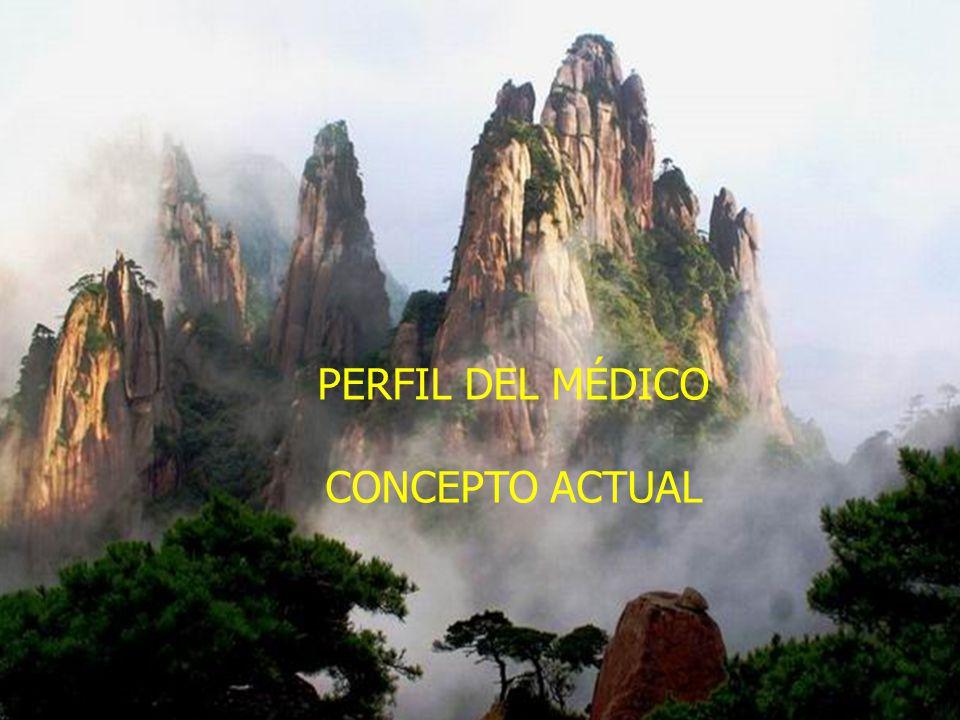 PERFIL DEL MÉDICO CONCEPTO ACTUAL