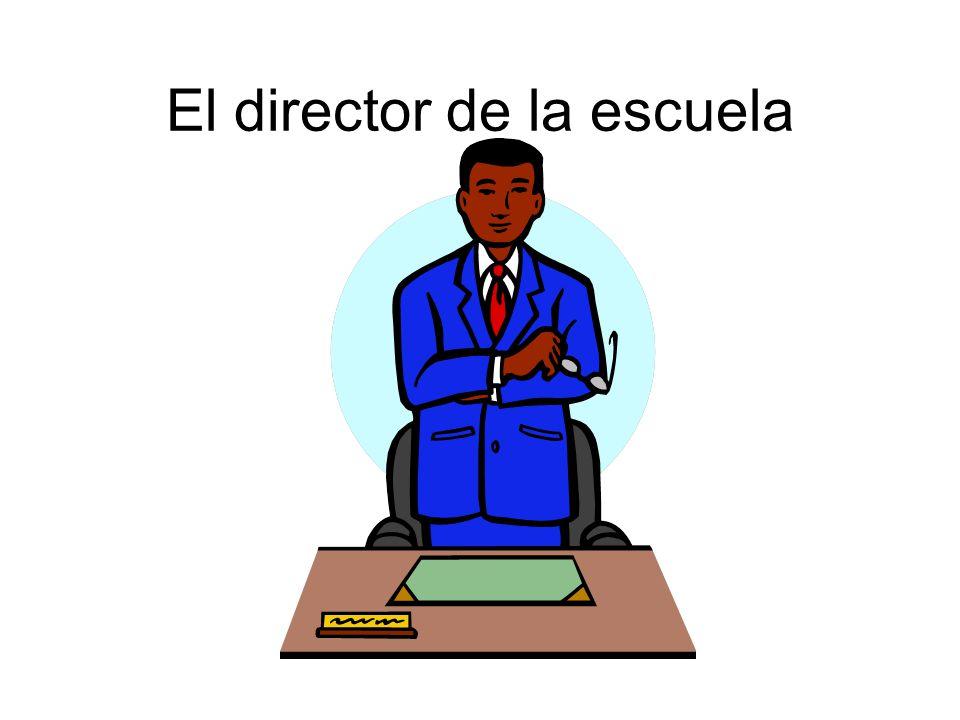 El director de la escuela