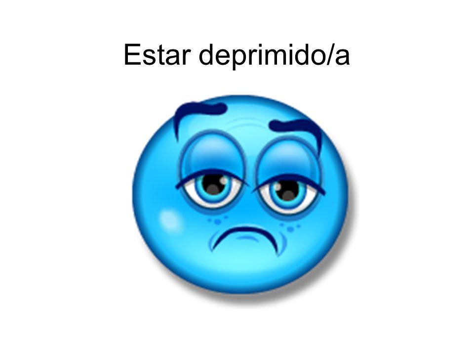 Estar deprimido/a