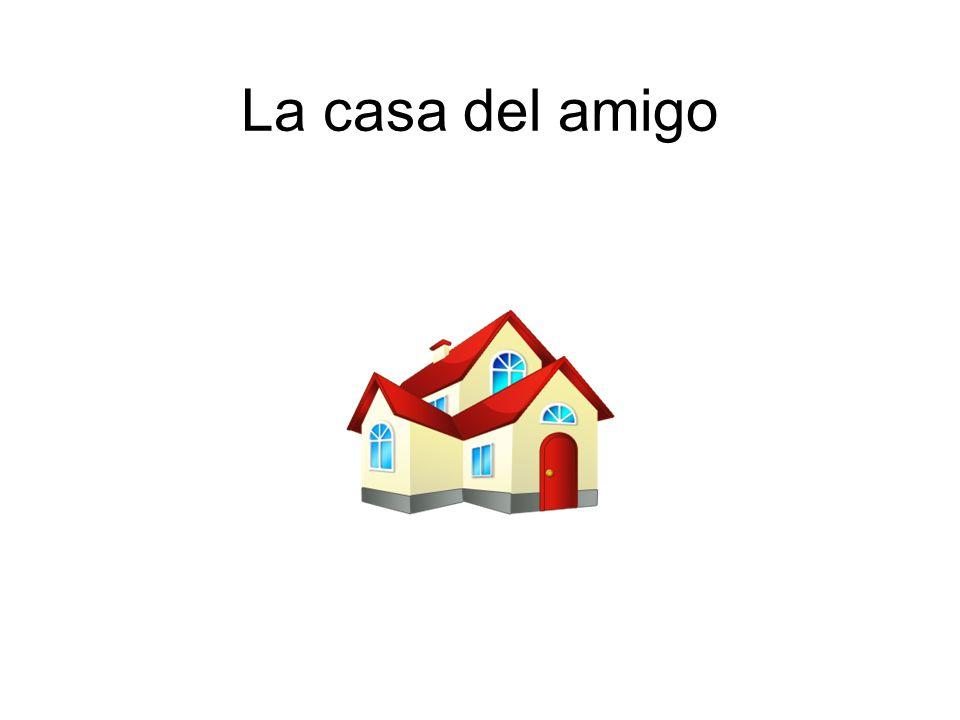 La casa del amigo
