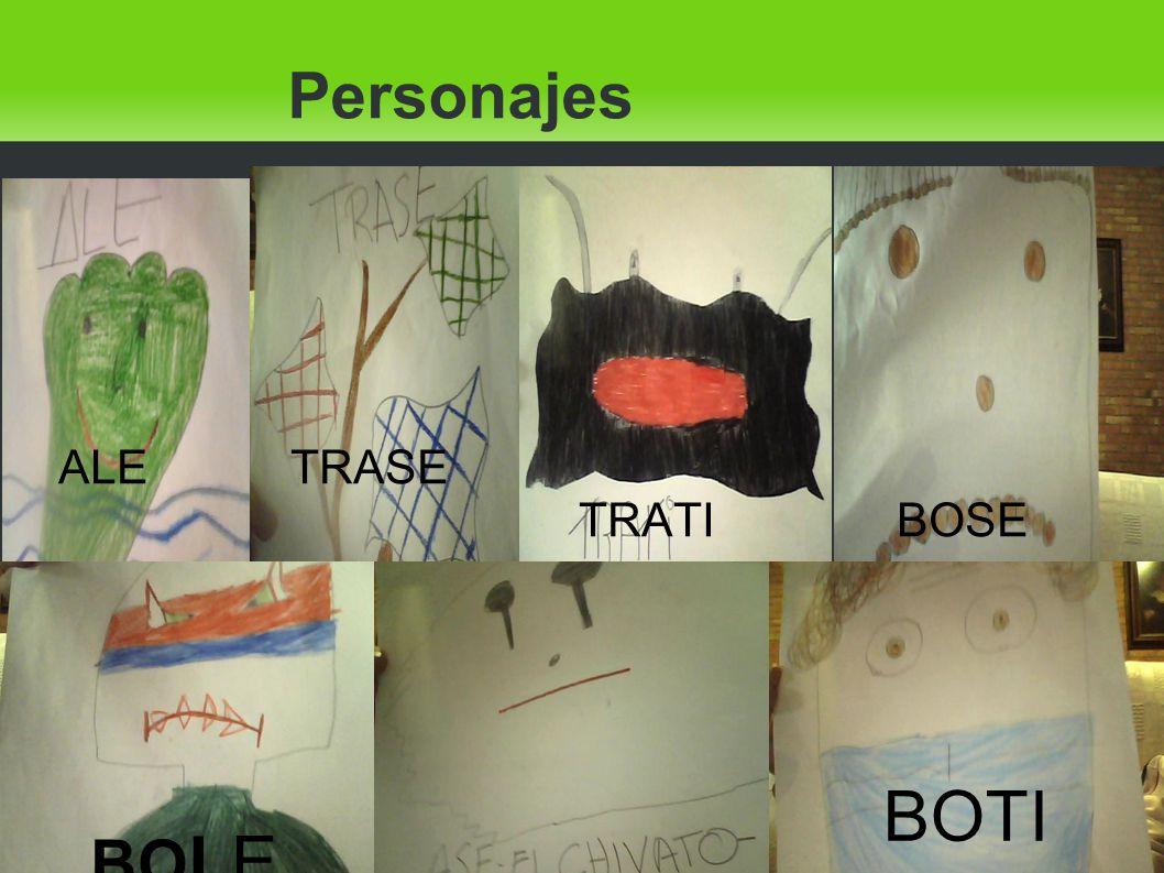 Personajes BO LE BOTI ALE TRASE TRATI BOSE