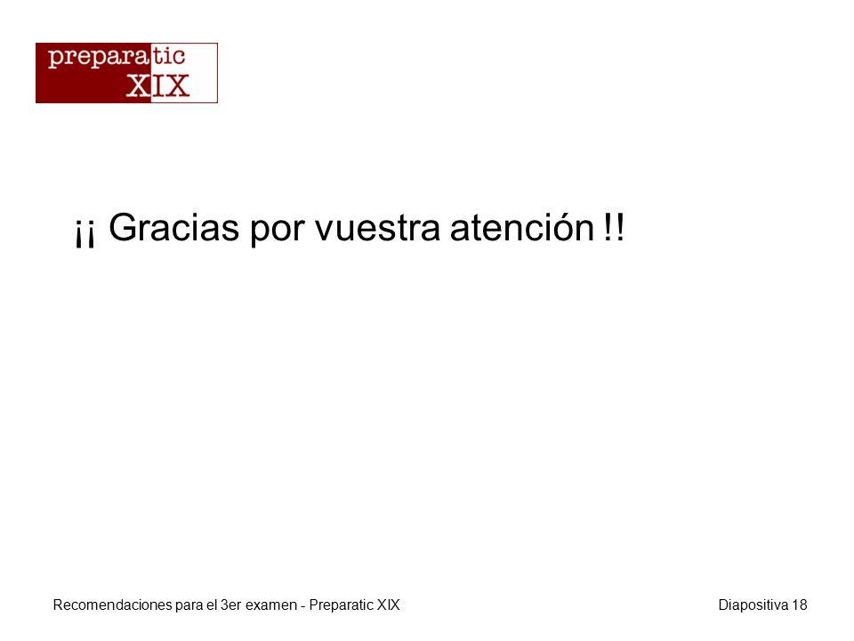 ¡¡ Gracias por vuestra atención !.