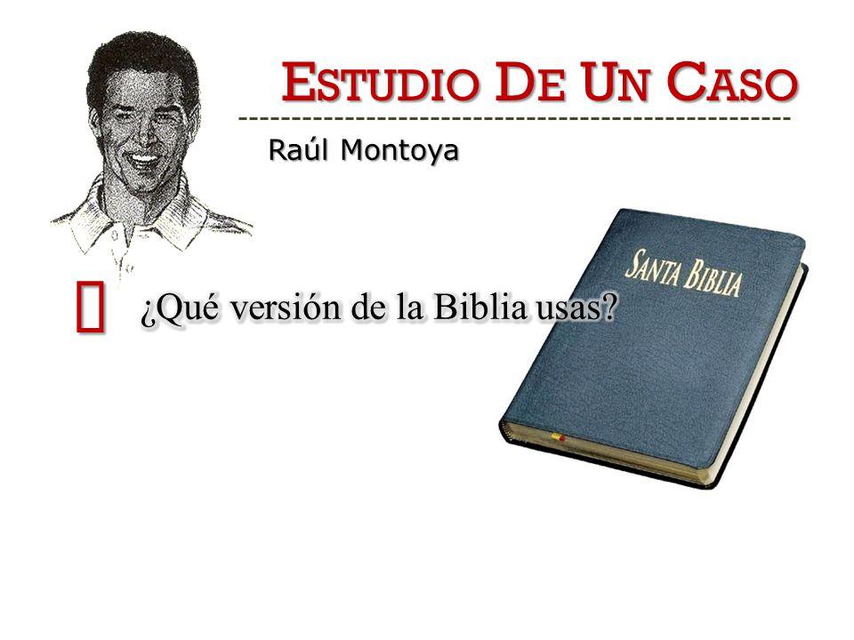 E STUDIO D E U N C ASO Raúl Montoya 