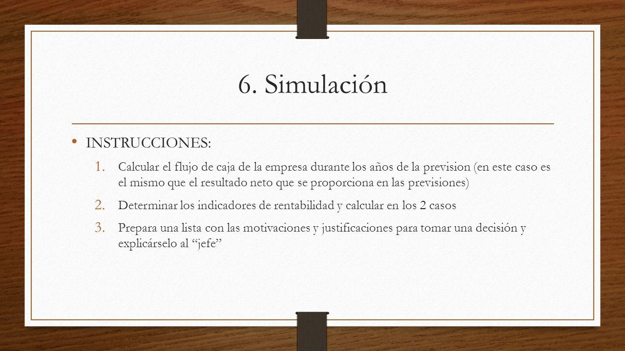 6. Simulación INSTRUCCIONES: 1.