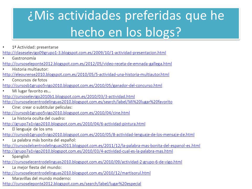 ¿Mis actividades preferidas que he hecho en los blogs.