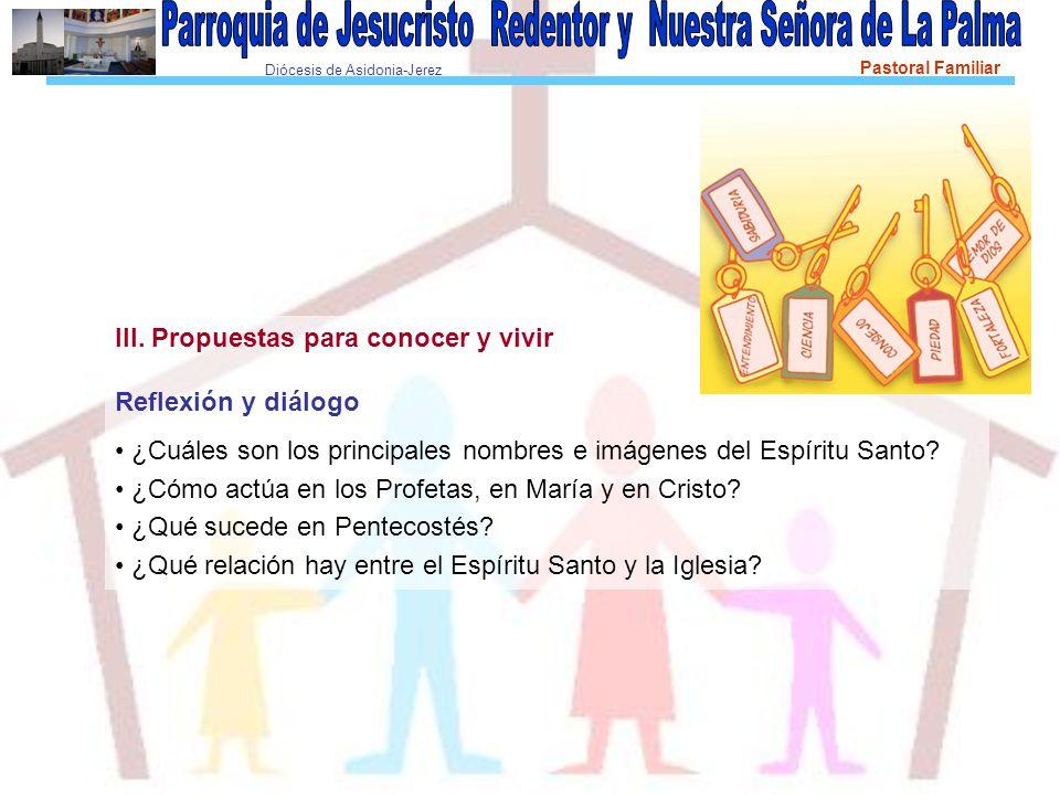 Diócesis de Asidonia-Jerez Pastoral Familiar III.